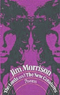 Photo of Jim Morrison's first edition of Poetry, The Lords and The New Creatures, published on this day, April 7, 1970. This is the only book of poetry by Jim Morrison to be published by a publishing house.